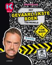 Het gevaarlijkste boek ter wereld met Tom Waes
