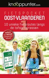 Fietspocket Oost-Vlaanderen : 10 unieke fietsroutes langs de tofste terrassen. 1