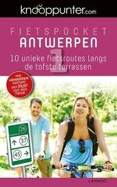 Fietspocket Antwerpen : 10 unieke fietsroutes langs de tofste terrassen. 1