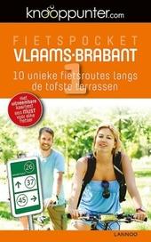 Fietspocket Vlaams-Brabant : 10 unieke fietsroutes langs de tofste terrassen. 1
