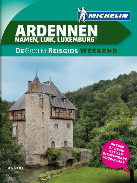 Ardennen : Namen, Luik, Luxemburg