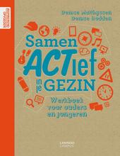 Samen actief in je gezin : werkboek voor ouders en jongeren