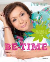 Be-time : blij, bewust en budgetvriendelijk leven