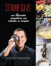 Stoemp Bxxl : een Brusselse mengelmoes van verhalen en recepten