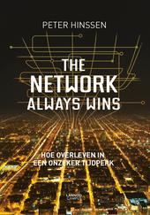 The network always wins : hoe overleven in een onzeker tijdperk