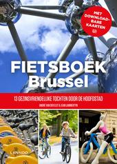 Fietsboek Brussel : 13 gezinsvriendelijke tochten door de hoofdstad