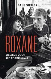 Roxane : obsessie voor een Parijse muze : roman
