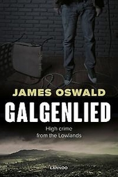 Galgenlied : high crime from the Lowlands