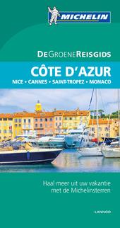 Côte d'Azur : Nice, Cannes, Saint-Tropez, Monaco