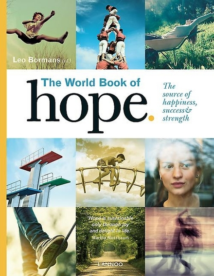 The world book of hope : the source of happiness, success & strength