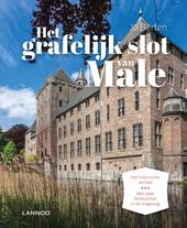 Het grafelijk slot van Male : het historische verhaal, met twee fietstochten in de omgeving