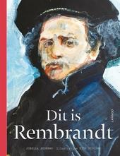 Dit is Rembrandt