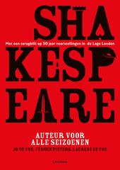Shakespeare, auteur voor alle seizoenen : met een terugblik op 50 jaar voorstellingen in de Lage Landen