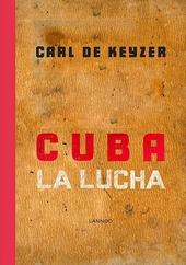 Cuba : la lucha