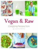 Vegan & raw : energizing recipes from Julie's lifestyle