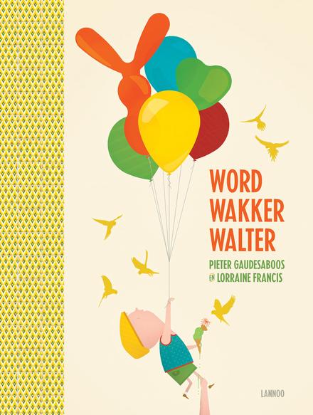 Word wakker Walter