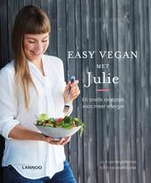 Easy vegan met Julie : 65 snelle recepten voor meer energie