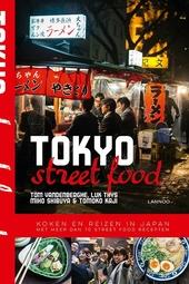 Tokyo street food : koken en reizen in Japan