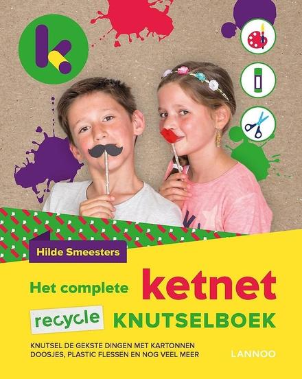 Het complete Ketnet recycle knutselboek