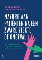 Nazorg aan patiënten na een zware ziekte : hoe restklachten het leven blijven beïnvloeden; verder leven na overle...