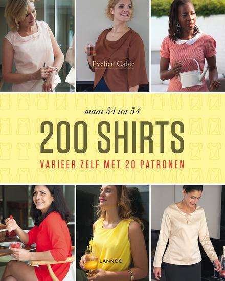 200 shirts : varieer zelf met 20 patronen maat 34 tot 54