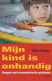 Mijn kind is onhandig : omgaan met visuomotorische problemen