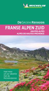 De Zuidelijke Franse Alpen : Hautes-Alpes, Alpes-de-Haute-Provence
