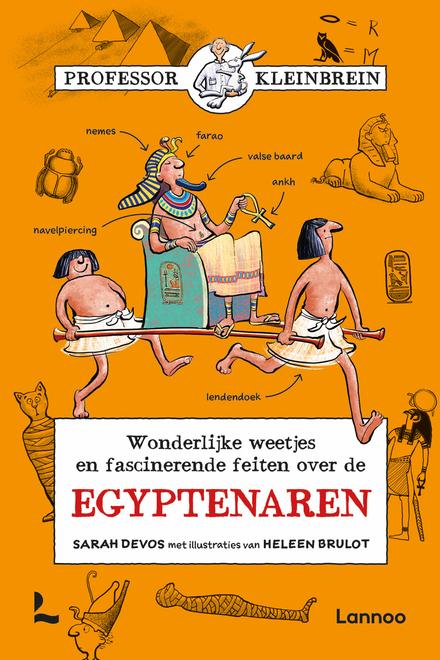 Wonderlijke weetjes en fascinerende feiten over de Egyptenaren