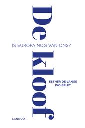 De kloof : is Europa nog van ons?