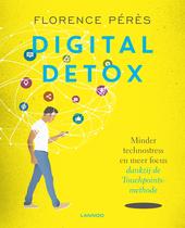 Digital detox : minder technostress en meer focus dankzij de Touchpoints methode