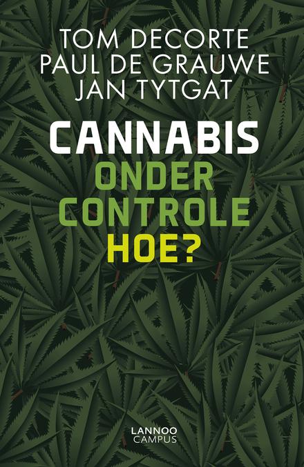 Cannabis onder controle : hoe?