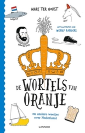 De wortels van Oranje en andere weetjes over Nederland