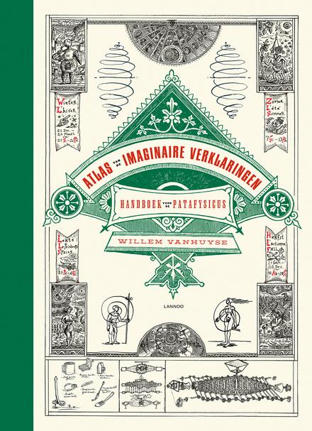 Atlas van de imaginaire verklaringen : handboek voor de patafysicus
