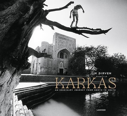 Karkas : an imaginary journey from north to south