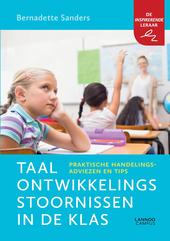 Taalontwikkelingsstoornissen in de klas : praktische handelingsadviezen en tips