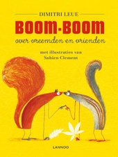 Boom-Boom : over vreemden en vrienden