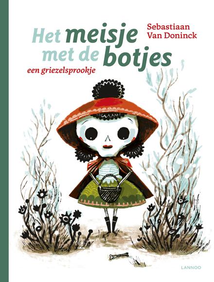 Het meisje met de botjes : een griezelsprookje
