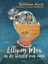 Lilly en Max in de wereld van oma