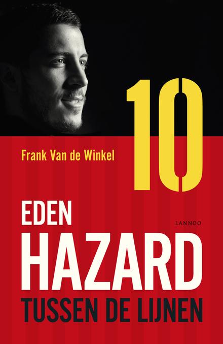 Eden Hazard : tussen de lijnen