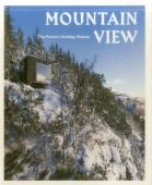 Mountain view : the perfect holiday homes