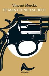 De man die niet schoot