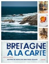 Bretagne à la carte : ontdek de heerlijke Bretonse keuken