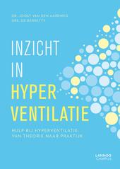Inzicht in hyperventilatie : hulp bij hyperventilatie, van theorie naar praktijk