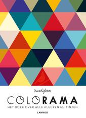 Colorama : het boek over alle kleuren en tinten