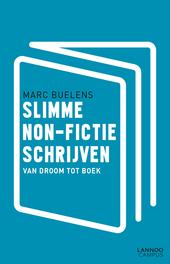 Slimme non-fictie schrijven : van droom tot boek