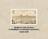 België in oude prenten : 1525-1875
