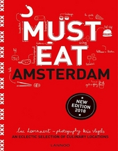 Must eat Amsterdam : an eclectic selection of culinary locations