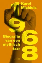 1968 : biografie van een mythisch jaar