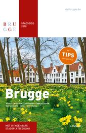 Brugge : stadsgids 2018 : musea, bezienswaardigheden, wandelingen, restaurants, cafés, excursies
