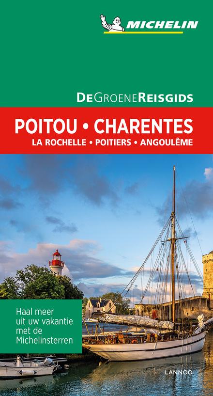 Poitou-Charentes : La Rochelle, Poitiers, Angoulême